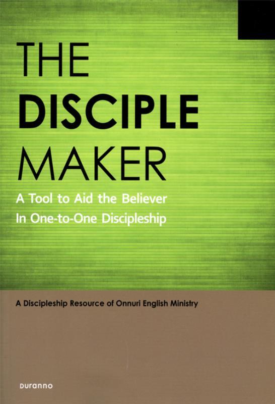 일대일제자양육성경공부(영어판)-THE DISCIPLE MAKER