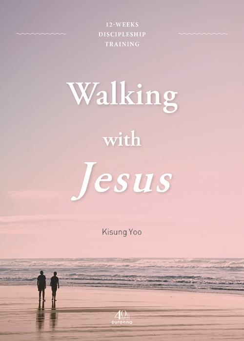 예수님의사람(영문판)-WalkingwithJesus