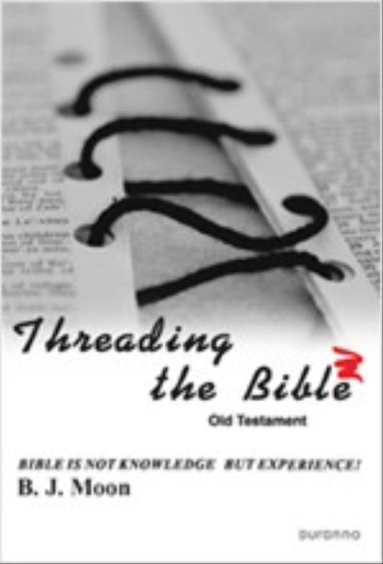 원서 THREADING THE BIBLE - OLD TESTAMENT (성경의맥을잡아라)